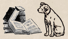 Books have writing at frequencies only dogs can hear.